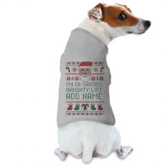 Cute Dog On Naughty List Ugly Sweater