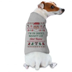 Dog On Santa's Naughty List Ugly Sweater