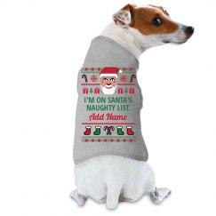 Dog On Santa's Naughty List Ugly Sweater