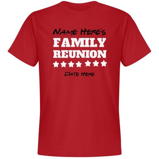 shop for authentic choose original buy good Custom Family Reunion Star Tee