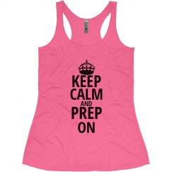 Keep Calm  and prep on