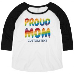 Custom Pride Proud Mom Plus Raglan