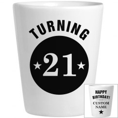 Custom Happy Birthday Turning 21