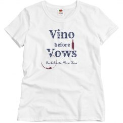 Vino Before Vows Bachelorette Wine Tour T-Shirt