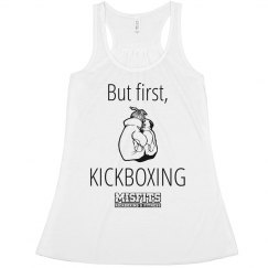 But First, Kickboxing