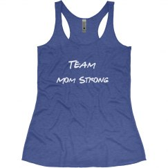 Team Mom Strong