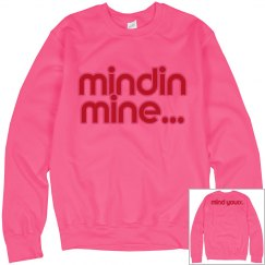 Mind Your Business Sweatshirt