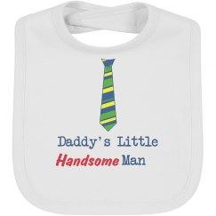 Daddy's Little Handsome Man