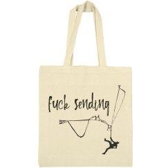 Fuck Sending - Bargain Tote Bag