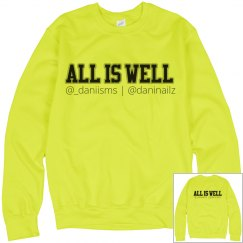 All Is Well Neon