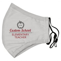 Custom Elementary Teacher Face Mask