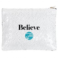Women Kick Glass Believe Makeup Bag