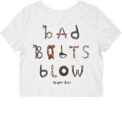 Bad Bolts Blow - Crop Top Tee