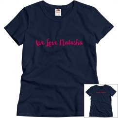 We Love Natasha/ F cancer (women's)