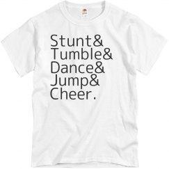 Stunt, tumble, dance, jump, cheer.