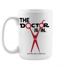 The Doctor is In - Coffee Mug - Cosmetology