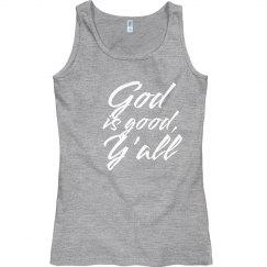 God is good y'all (tank)