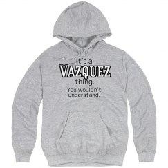 Its a Vazquez thing