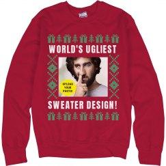 Add Your Photo World's Ugliest Sweatershirt