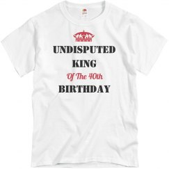 Undisputed king of the birthday