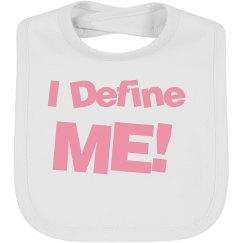 I Define ME! bibs