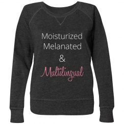 Moisturized Melanated & Multilingual up to 4X