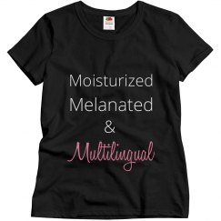 Moisturized Melanated Tee