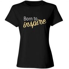 Born to Inspire Tee