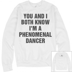 Phenomenal dancer long sleeve
