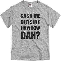 Howbow Dah Meme Text Tee