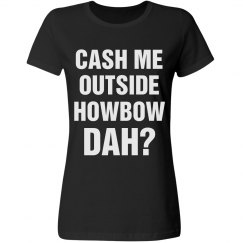 Howbow Dah Text Tee For Her