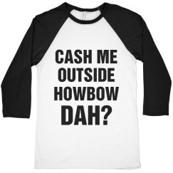 Howbow Dah Funny Sassy Sayings