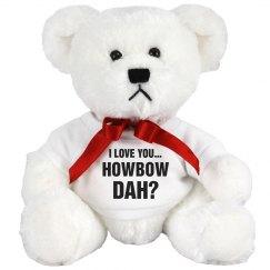 I Love You Howbow Dah Funny Couple