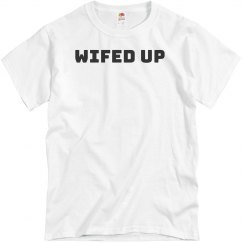 WIFED UP