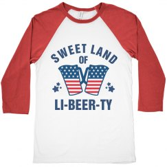Sweet Land Of Li-Beer-Ty July 4th