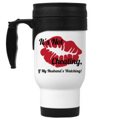Its Not Cheating Travel Mug