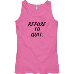 Refuse to Quit