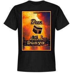 Deen way over Dunya