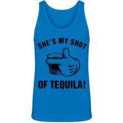 She's My Shot of Tequila Shirt