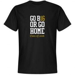 GO B16 OR GO HOME(MHS)
