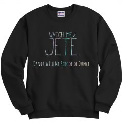 Watch Me Jete