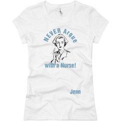Never Argue Nurse Jenn