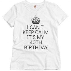 It's my 40th birthday