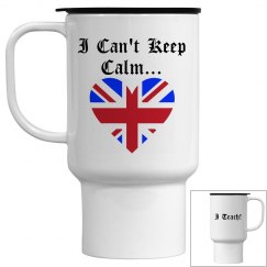 I Can't Keep Calm...I Teach! - Travel Mug
