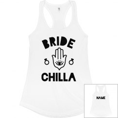 Bride Chilla Personalized Bachelorette