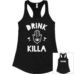 Custom Bachelorette Drink Killa