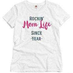 Rockin' Mom Life Since - T-Shirt