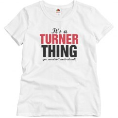 It's a turner thing