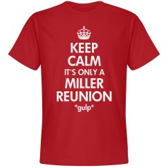 Miller Reunion Keep Calm