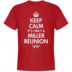Miller Reunion Keep Calm